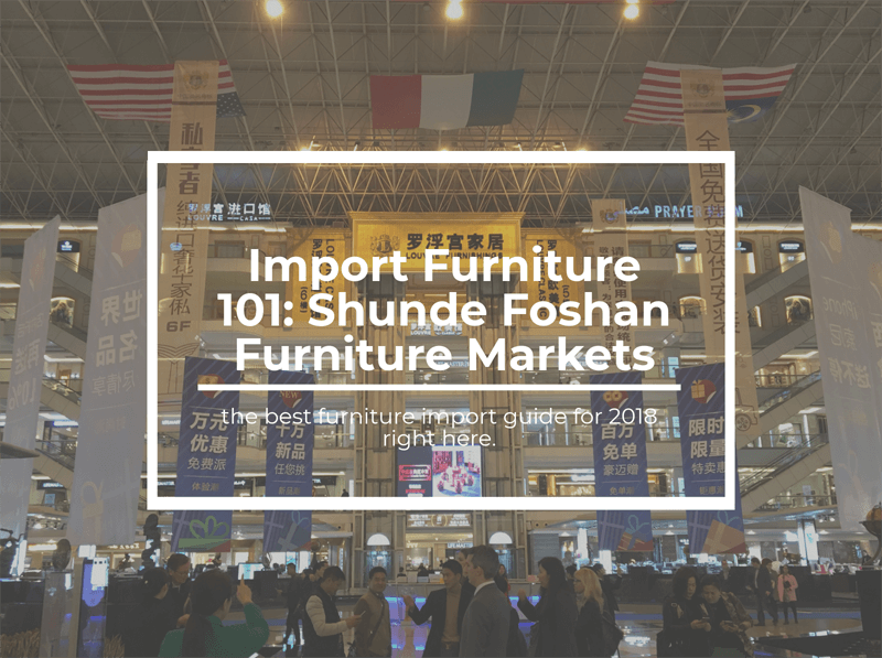 Shunde Foshan Furniture Markets