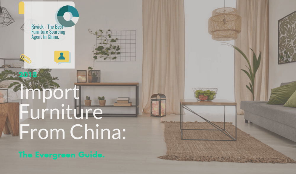 Import Furniture From China - The Evergreen Guide