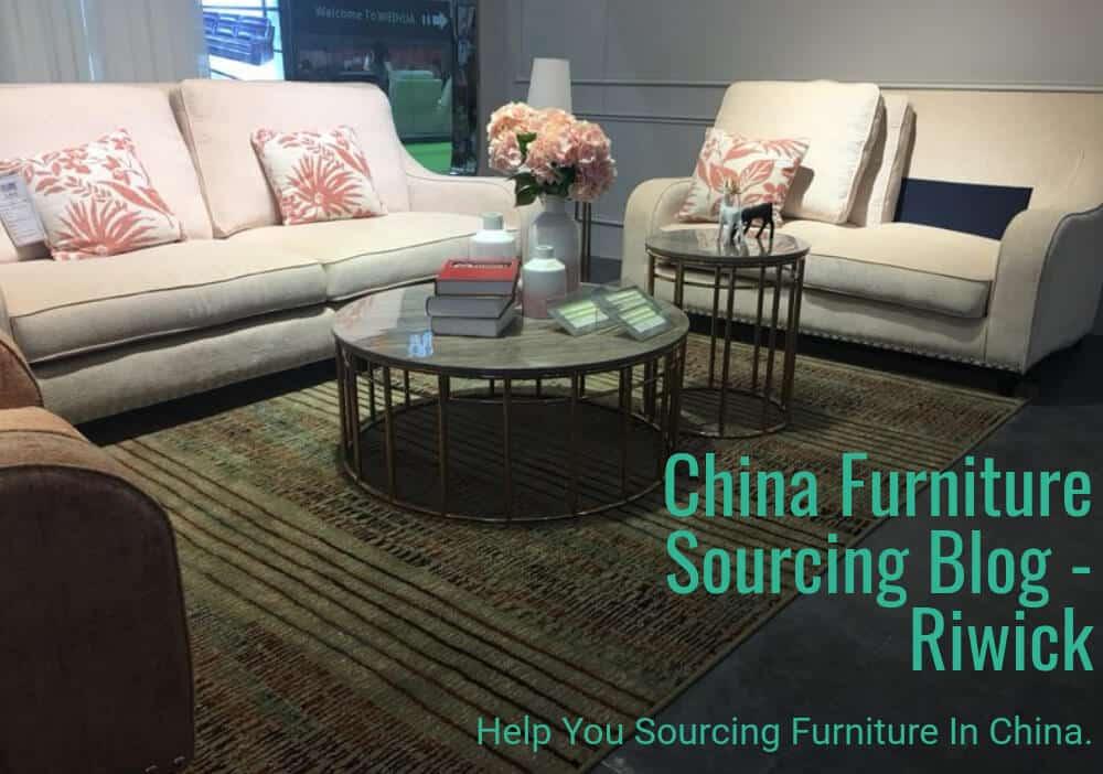 China furniture Sourcing Blog - Riwick