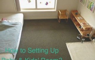 How to Setting Up Baby & Kids' Room