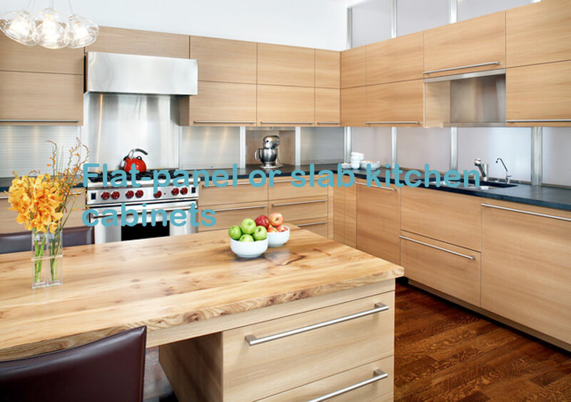 Flat-panel or slab kitchen cabinets